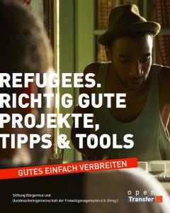 E-Book. Refugees richtig gute Projekte,Tipps und Tools
